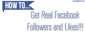 Get Real Facebook Followers and Likes